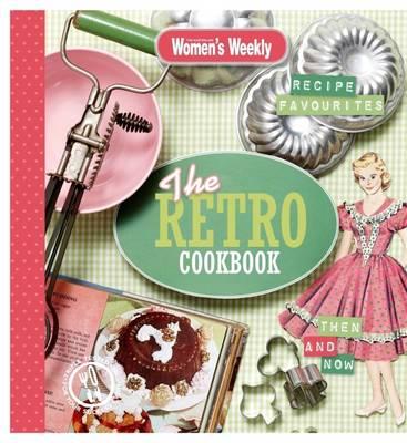 Retro Cookbook by Australian Women's Weekly