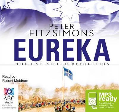 Eureka by Peter FitzSimons