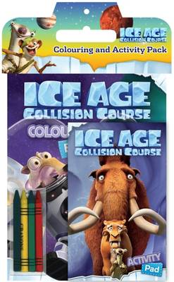 Ice Age 5 Colouring & Activity Pack by Blue Sky Studios