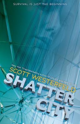 Shatter City: Impostors 2 by Scott Westerfeld
