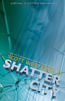 Shatter City: Impostors 2 by Scott Westerfeld