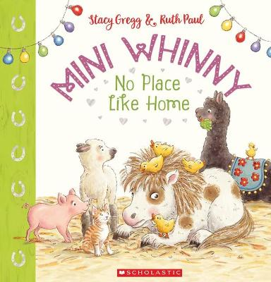 Mini Whinny #4: No Place Like Home by GREGG STACY