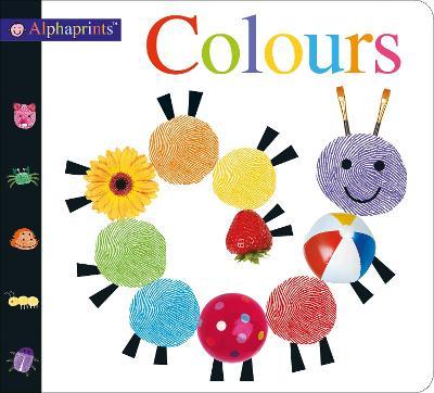 Alphaprints Colours: Alphaprints by Roger Priddy