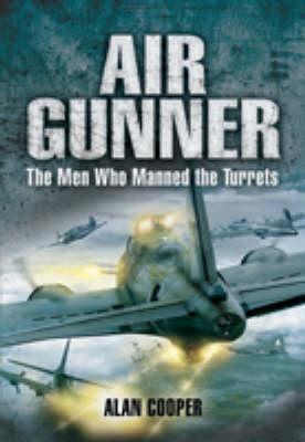 Air Gunner by Alan Cooper