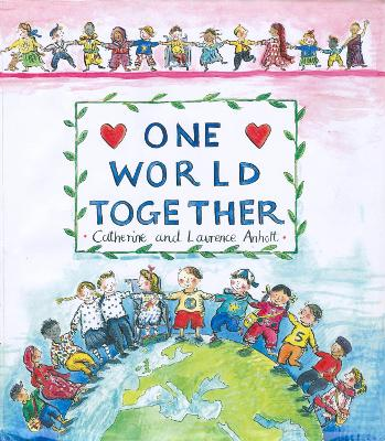 One World Together by Catherine Anholt