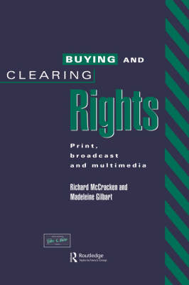 Buying and Clearing Rights by Madeleine Gilbart