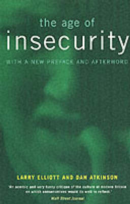 Age of Insecurity by Larry Elliott