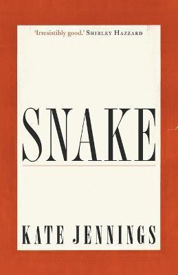 Snake by Kate Jennings
