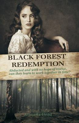 Black Forest Redempton by Amanda Deed