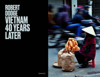 Vietnam 40 Years Later book