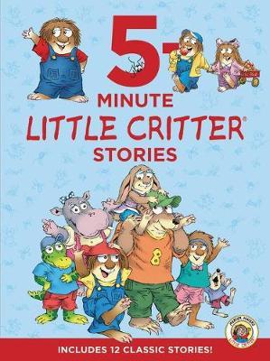 Little Critter: 5-Minute Little Critter Stories by Mercer Mayer