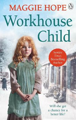 Workhouse Child by Maggie Hope