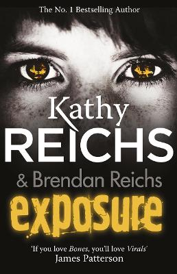 Exposure by Kathy Reichs