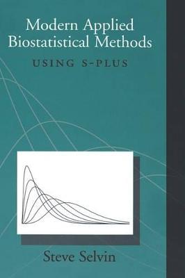 Modern Applied Biostatistical Methods by Steve Selvin