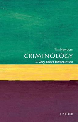 Criminology: A Very Short Introduction by Tim Newburn