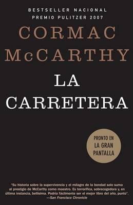 La Carretera by Cormac McCarthy
