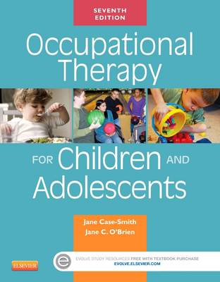 Occupational Therapy for Children and Adolescents by Jane Case-Smith