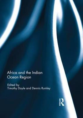 Africa and the Indian Ocean Region by Timothy Doyle