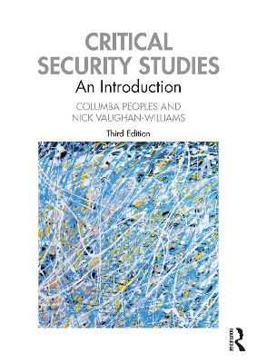 Critical Security Studies: An Introduction by Columba Peoples