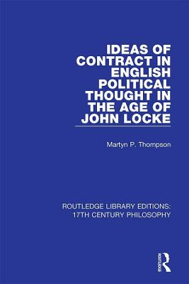 Ideas of Contract in English Political Thought in the Age of John Locke book