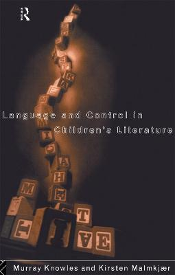 Language and Control in Children's Literature by Murray Knowles