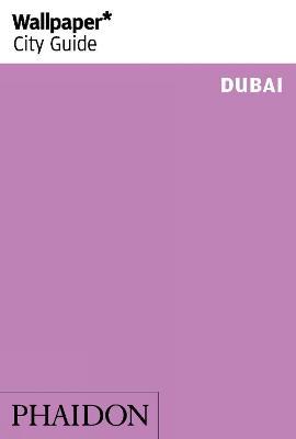Wallpaper* City Guide Dubai 2014 by Warren Singh-Bartlett