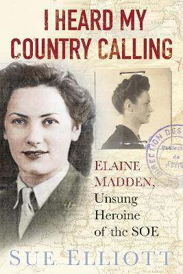 I Heard My Country Calling by Sue Elliott