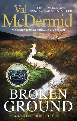 Broken Ground: An exhilarating and atmospheric thriller from the number-one bestseller by Val McDermid