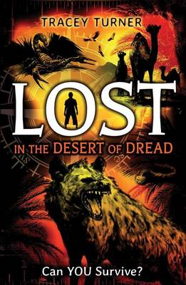 Lost in the Desert of Dread by Tracey Turner