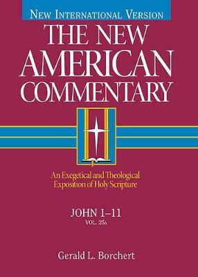 John 1-11 by Gerald L. Borchert