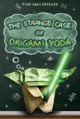 Strange Case of Origami Yoda book