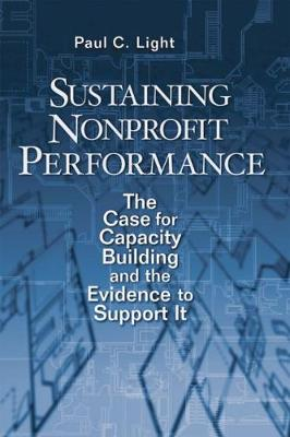Sustaining Nonprofit Performance by Paul C. Light
