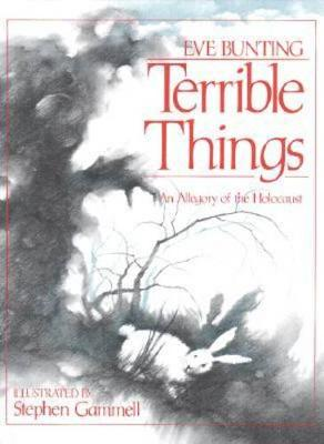 Terrible Things by Eve Bunting