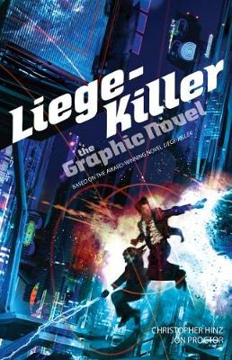 Liege-Killer: The Graphic Novel by Christopher Hinz