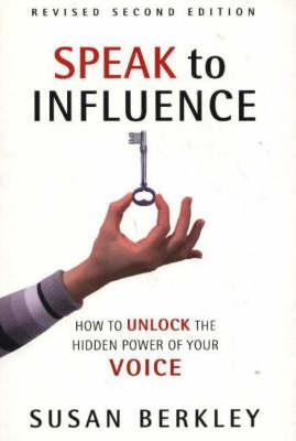 Speak to Influence book