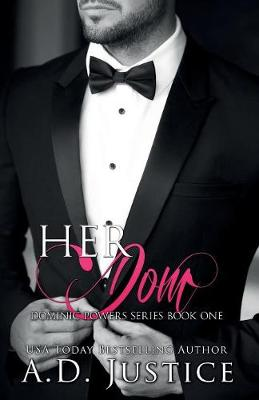 Her Dom by A D Justice