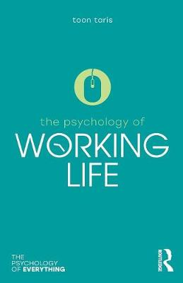 The Psychology of Working Life by Toon W. Taris