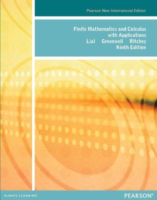 Finite Mathematics and Calculus with Applications: Pearson New International Edition by Lial