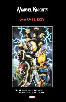 Marvel Knights: Marvel Boy By Morrison & Jones by Grant Morrison