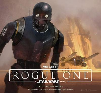 Art of Rogue One: A Star Wars Story book