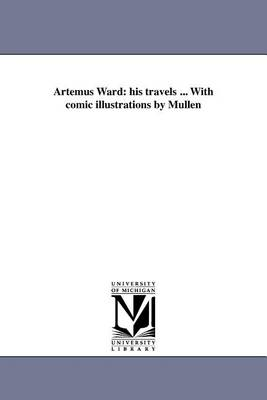 Artemus Ward by Artemus Ward