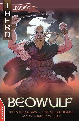 EDGE: I HERO: Legends: Beowulf by Steve Barlow