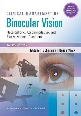 Clinical Management of Binocular Vision by Mitchell Scheiman