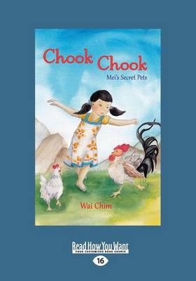 Chook Chook by Wai Chim