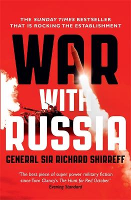War With Russia by General Sir Richard Shirreff