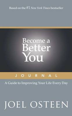 Become a Better You Journal by Joel Osteen