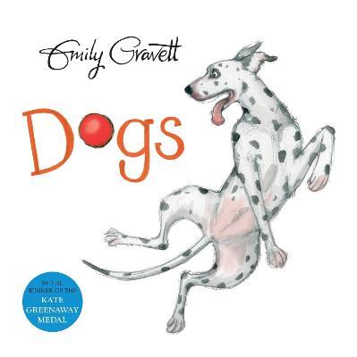 Dogs by Emily Gravett