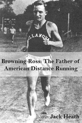 Browning Ross by Mr Jack Heath