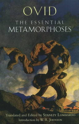 The Essential Metamorphoses by Ovid