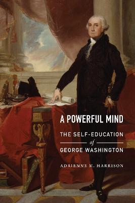 A Powerful Mind by Adrienne M. Harrison